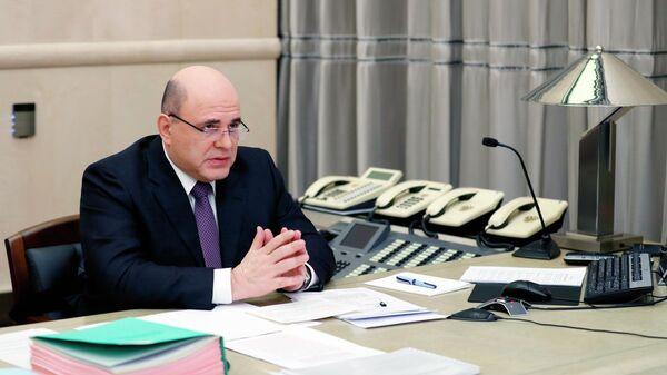 Премьер-министр РФ Михаил Мишустин провел заседание правительства РФ в режиме видеоконференции